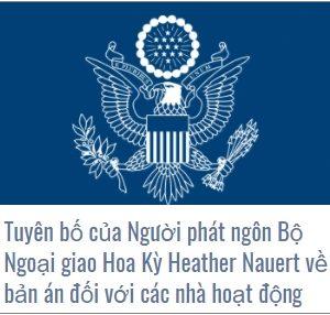 Tuyên bố của Người phát ngôn Bộ Ngoại giao Hoa Kỳ Heather Nauert về bản án đối với các nhà hoạt động ôn hòa ở Việt Nam