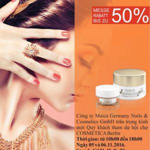 Công ty Maica Germany Nails & Cosmetics GmbH trân trọng kính mời Quý khách tới thăm gian hàng tại hội chợ COSMETICA Berlin