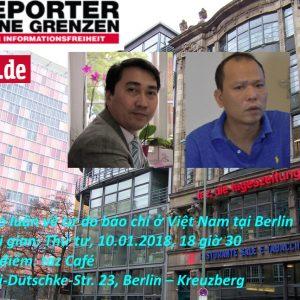 Mời dự thảo luận về tự do báo chí ở Việt Nam 10.1.2018 tại Berlin: Lê Trung Khoa & Bùi Thanh Hiếu (Blogger: Người buôn gió)