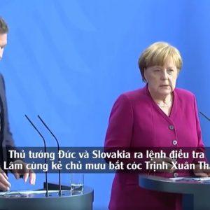 Thủ tướng Đức và Slovakia ra lệnh điều tra Tô Lâm cùng kẻ chủ mưu bắt cóc Trịnh Xuân Thanh