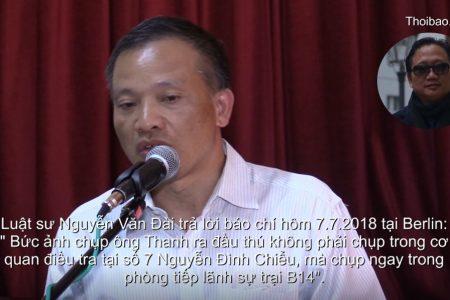"""Luật sư Nguyễn Văn Đài tố cáo hình ảnh Trịnh Xuân Thanh """" đầu thú """" là giả mạo"""