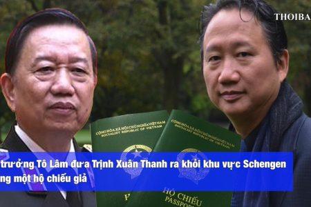 Chính phủ Slovakia điều tra: Bộ trưởng Tô Lâm đã đưa Trịnh Xuân Thanh ra khỏi khu vực Schengen bằng một hộ chiếu giả