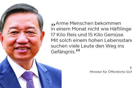 """Minister Tô Lâm: """"Viele Vietnamesen suchen den Weg ins Gefängnis, weil Lebensstandard dort höher sei als in der Gesellschaft"""""""