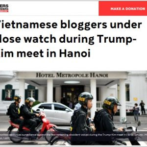 Vietnamese bloggers under close watch during Trump-Kim meet in Hanoi