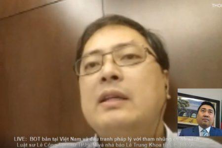 Luật sư Lê Công Định lên tiếng về BOT bẩn tại Việt Nam
