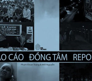 """""""Dong Tam Report to document the Vietnamese Communist Government's crime and advocate internationally for an independent investigation"""""""