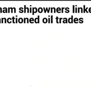 """Illegal transport"" oil from Iran – Vietnam violates international embargo"